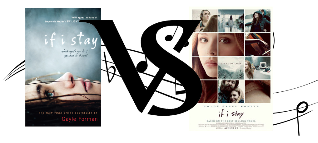 Movie Vs. Book – If I Stay – Which version wins out?